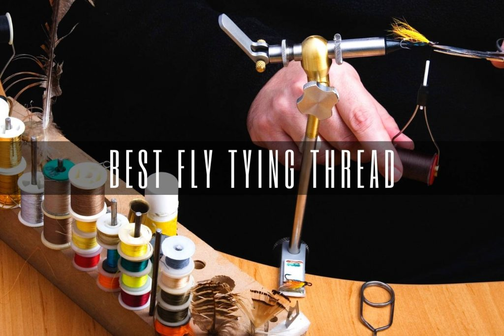 best fly tying thread