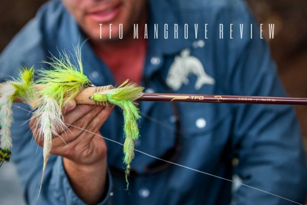 TFO Mangrove Review