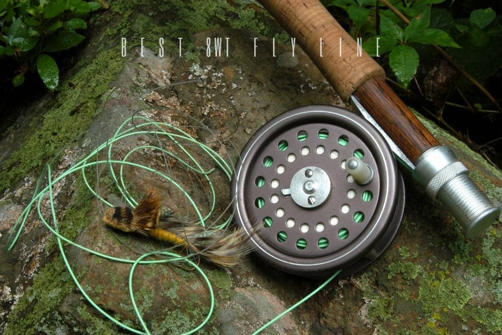 best 8 weight fly line