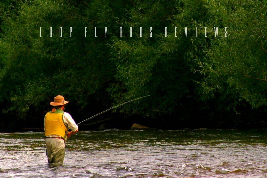 loop fly rods reviews