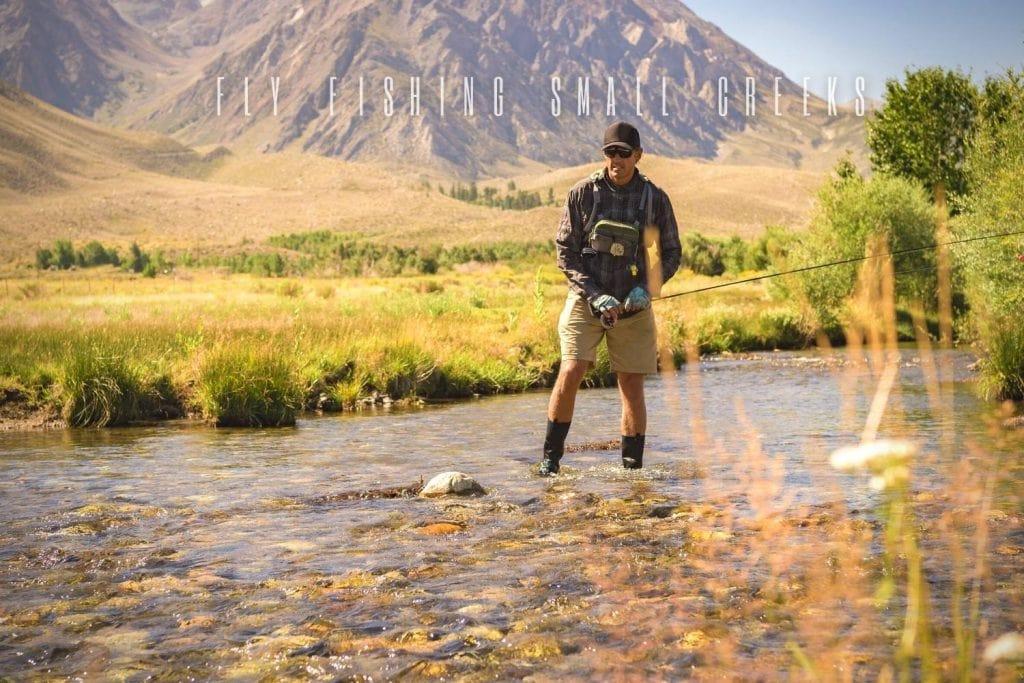 Fly Fishing Small Creeks